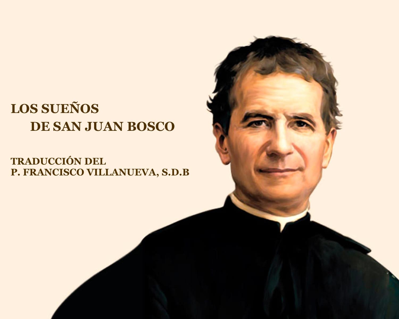 Los Sueños de San Juan Bosco - Libro - Hacia Dios